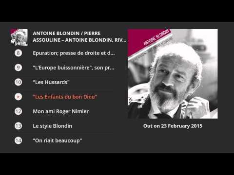 Antoine Blondin, rive gauche. Entretiens avec Pierre Assouline