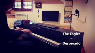 [Piano Cover] The Eagles - Desperado