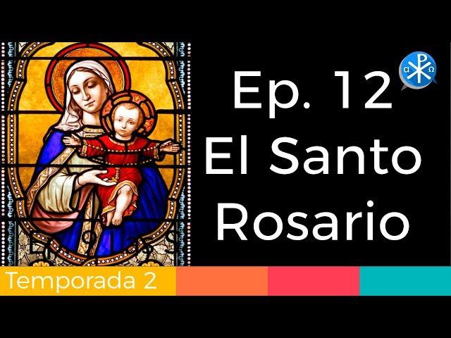 El Santo Rosario - Perseverancia