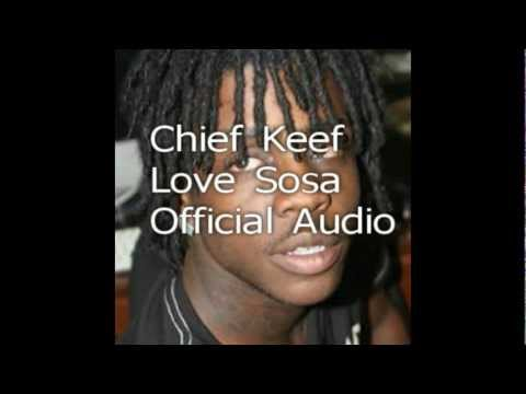 Chief Keef - Love Sosa ( Official Audio )