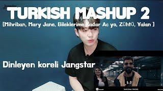 TURKISH MASHUP 2 [Mihriban, Mary Jane, Bileklerime Kadar Acıyo, Zühtü, Yalan ] l Dinleyen koreli