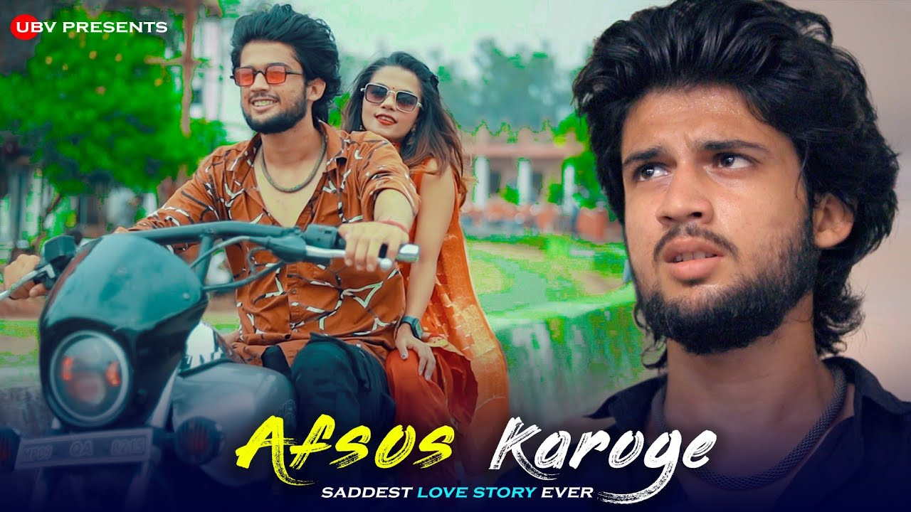 Afsos Karoge | Saddest Love Story Ever | Latest Hindi Song | By Unknown Boy Varun | New Song 2020