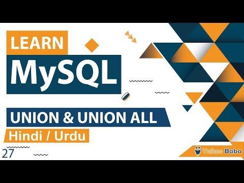 MySQL UNION & UNION ALL Tutorial In Hindi / Urdu