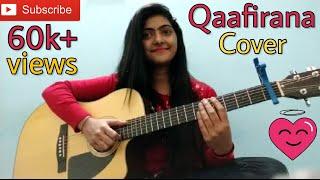 Qaafirana cover by preety semwal | kedarnath | sushaant singh rajput | female version