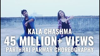 Kala Chashma Dance Choreography by Parthraj Parmar | Baar baar dekho movie
