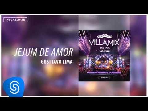 Gusttavo Lima - Jejum de Amor (Villa Mix - 4ª Edição) [Áudio Oficial]