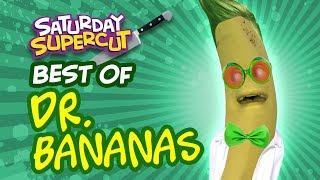 Best Dr. Bananas Episodes [Saturday Supercut]