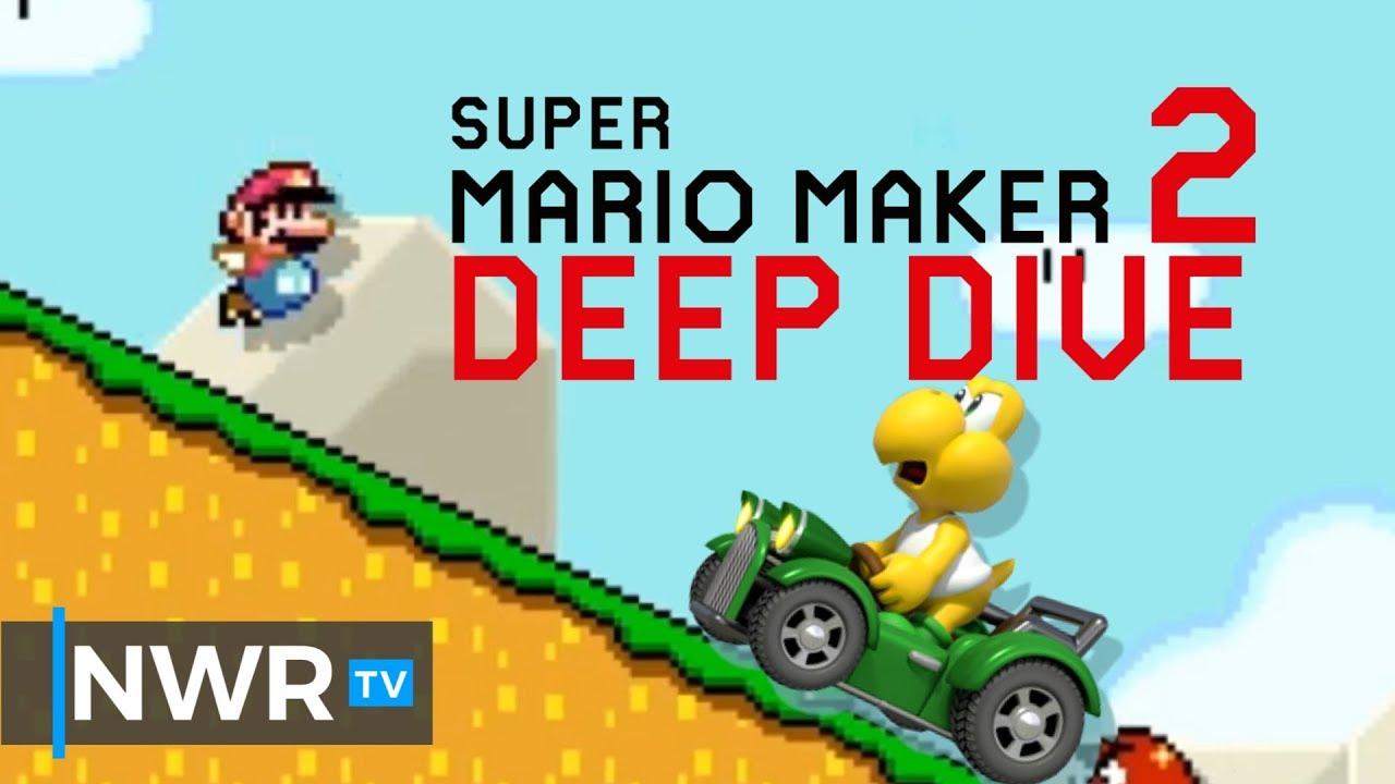 Super Mario Maker 2 Deep Dive