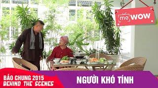 nguoi kho tinh behind the scenes - bao chung 2015