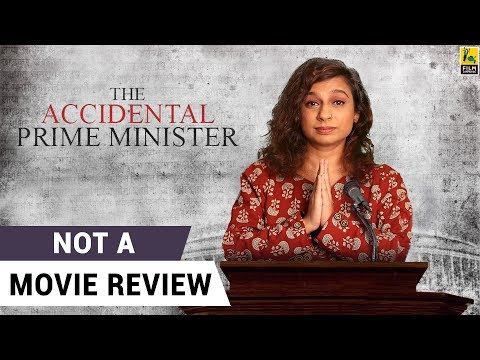 The Accidental Prime Minister | Not A Movie Review | Anupam Kher | Akshaye Khanna | Sucharita Tyagi
