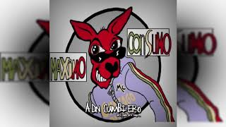 Maximo Consumo - Veneno Para Olvidar | Cumbia Villera