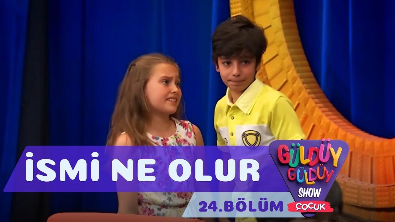 Güldüy Güldüy Show Çocuk 24.Bölüm - İsmi Ne Olur