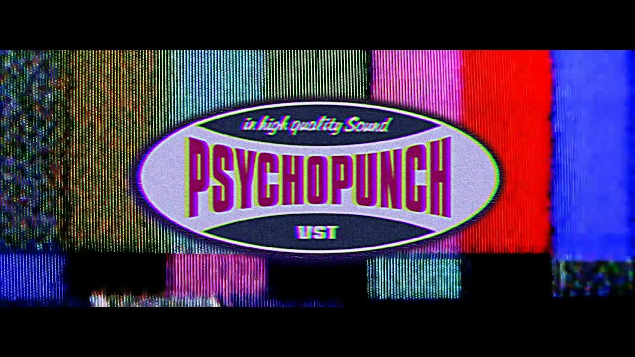 PSYCHOPUNCH - Shut Your Fucking Mouth (Lyric Video)