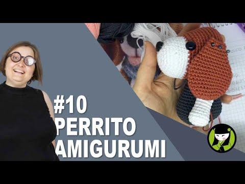 PERRITO AMIGURUMI 10 tutorial paso a paso