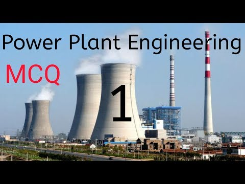 Power Plant Engineering 1 | MCQ