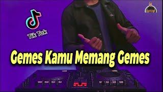 DJ Gemes Kamu Memang Gemes TikTok Remix Terbaru Full Bass 2020