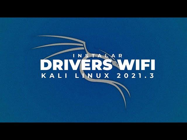 Instalar Drivers WiFi en kali 2021.3 - Alfa AWUS036ACH - AWUS1900 y otros