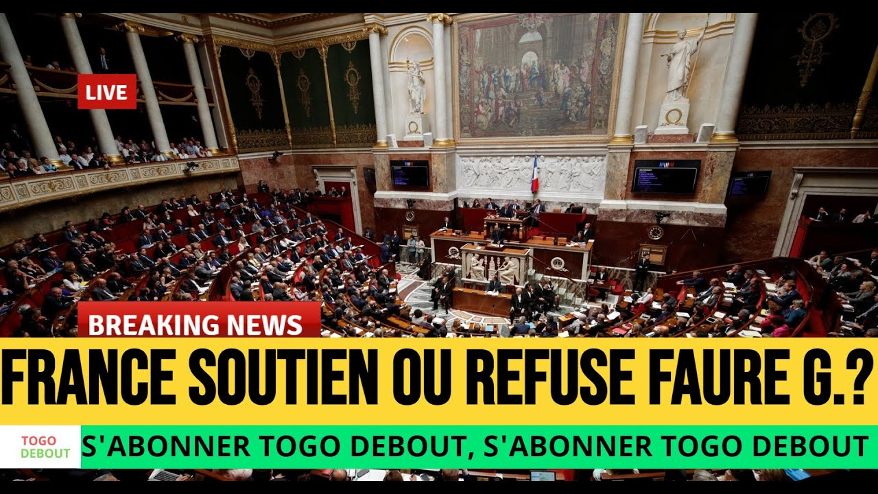 FRANCE - TOGO : French deputies denounce France's support for the dictatorship of Faure Gnassingbé