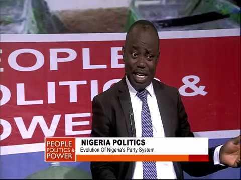 PEOPLE POLITICS & POWER: NIGERIA POLITICS | EVOLUTION OF NIGERIA'S PARTY SYSTEM
