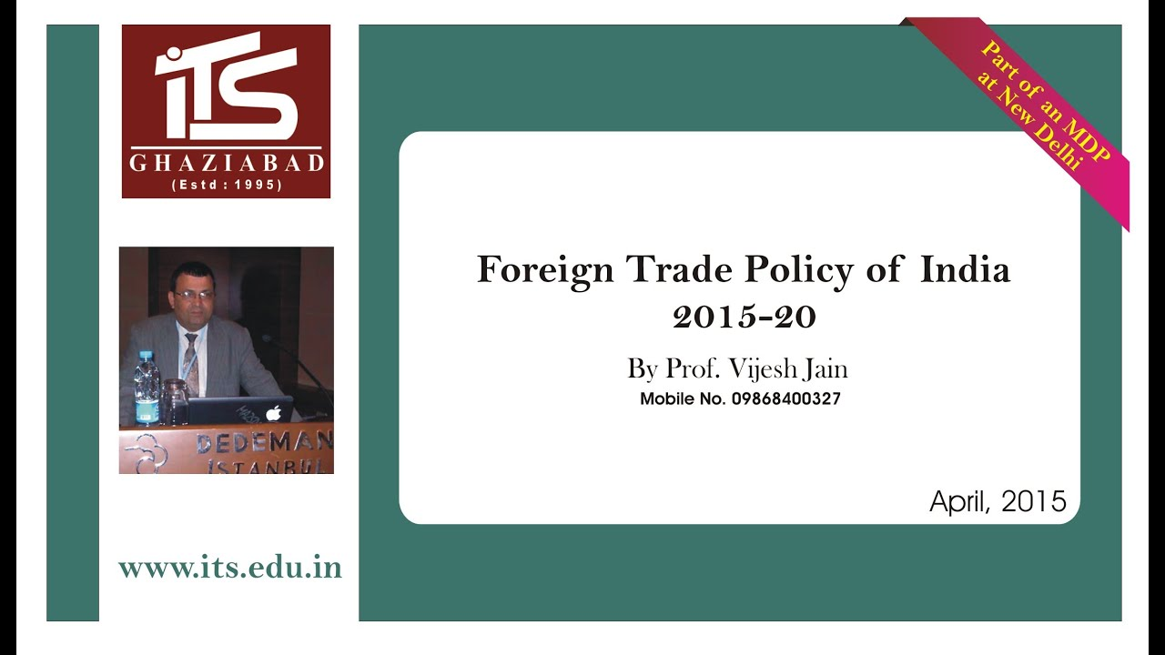 Foreign Trade Policy of India - 2015-20