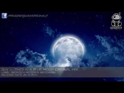 Guy J   Once In A Blue Moon Original Mix Bedrock