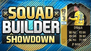 FIFA 18 SQUAD BUILDER SHOWDOWN!!! SECOND INFORM DYBALA!!! 90 Rated Dybala Squad Duel