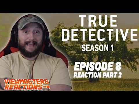 TRUE DETECTIVE SEASON 1 EPISODE 8 PART TWO FINALE!!!