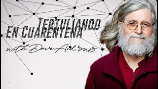 #TertuliandoEnCuarentena with Christian Anarchist, Dave Andrews