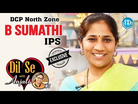 DCP North Zone B Sumathi IPS Exclusive Interview || Dil Se With Anjali #7