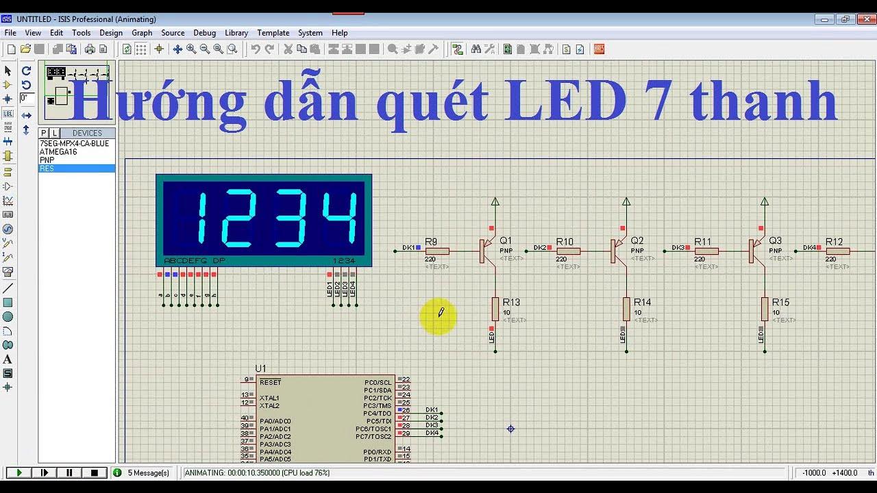 [Học AVR] Điều khiển hiển thị quét nhiều LED 7 thanh P1: Hướng dẫn phương pháp quét LED 7 thanh