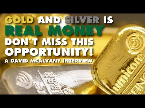 Gold and Silver IS Real Money Don't Miss This Opportunity! -