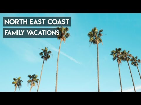 Northeast Family Vacations