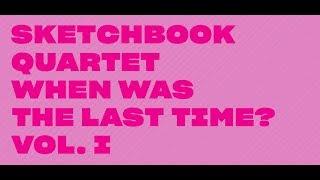 Sketchbook Quartet - Spektral 7