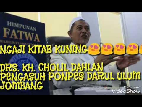 NGAJI KITAB KUNING BERSAMA KH. CHOLIL DAHLAN