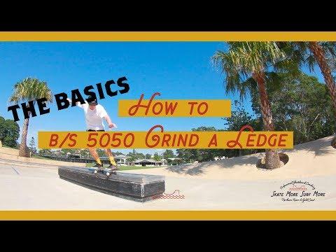 Skate Basics: How To Backside 5050 Grind on a Skateboard - Ledge Trick Tip Tutorial