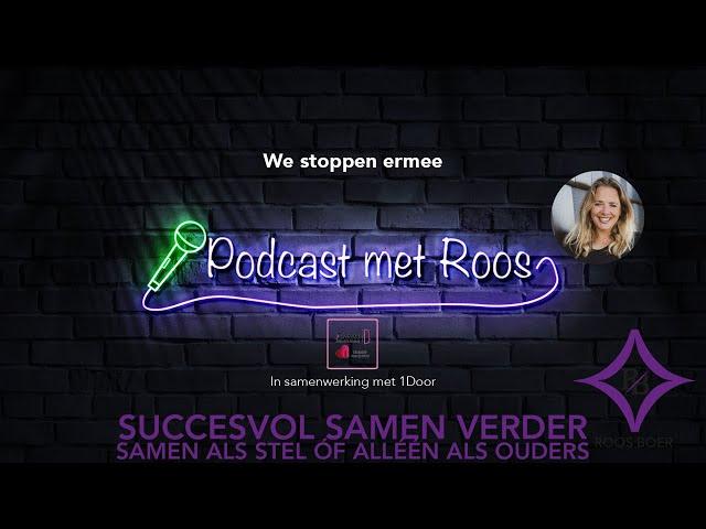Podcast Roos met 1DOOR We stoppen ermee