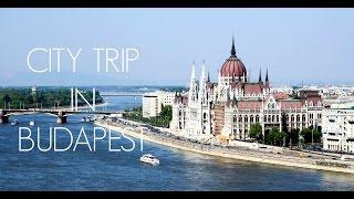 Citytrip to Budapest