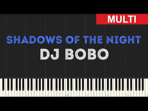 Dj Bobo - Shadows of the Night (Instrumental Tutorial) [Synthesia]