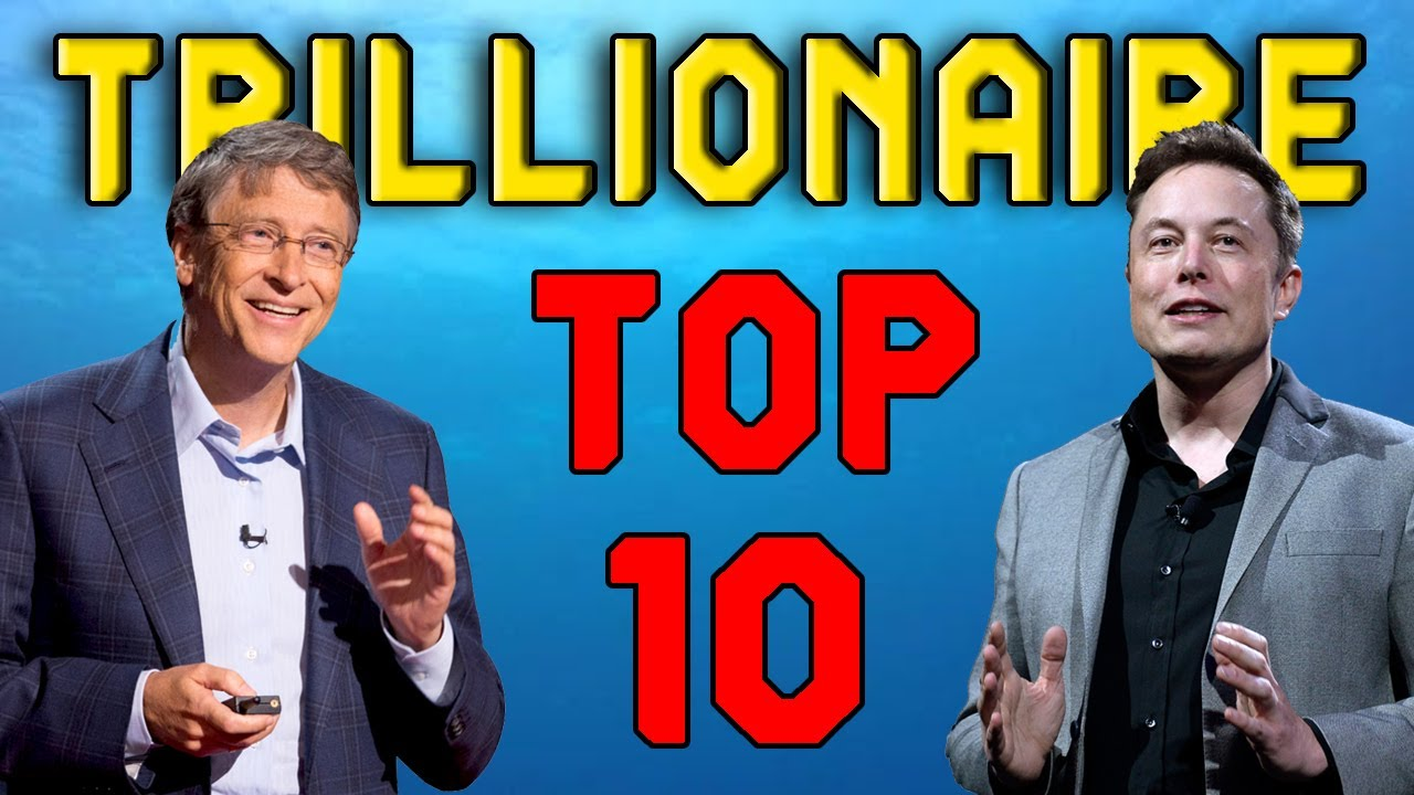 10 People Racing To Become The World's First Trillionaire