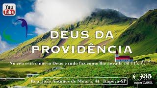 Culto Noturno - 02-08-2020 - O Deus da Providência