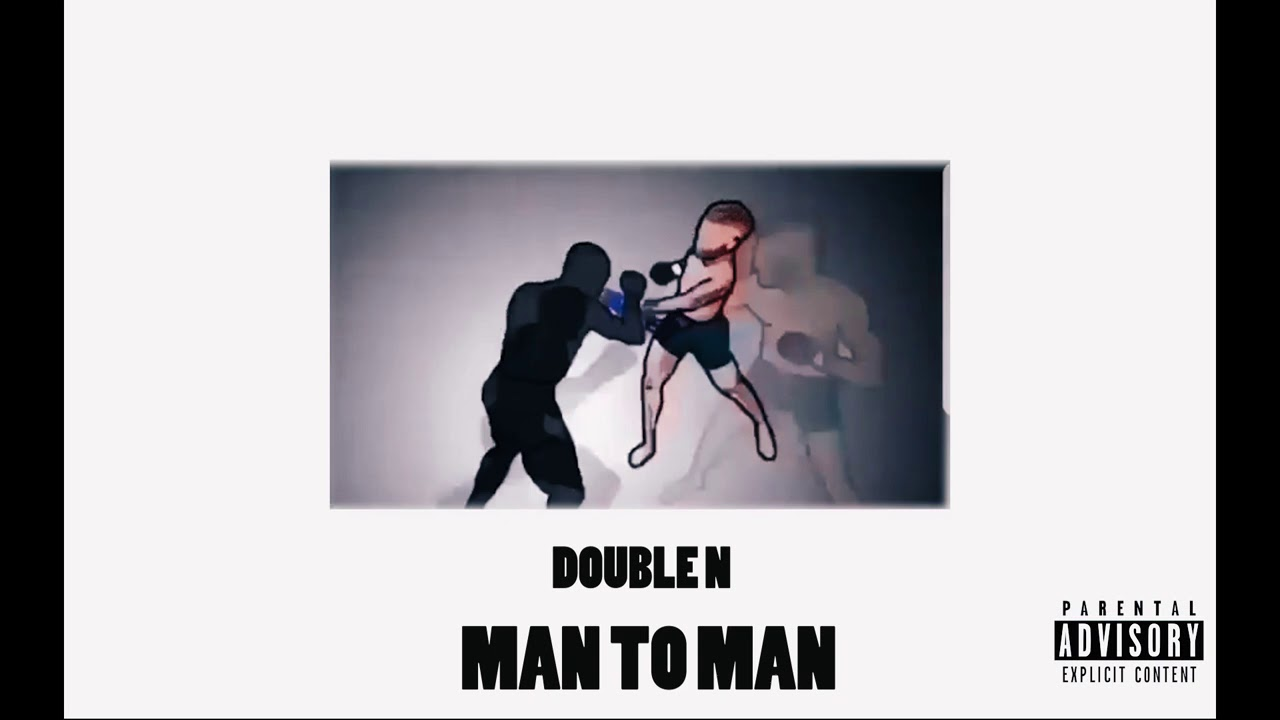 Download DoubleN - Man to man (Official audio)