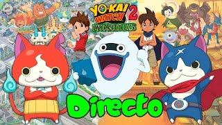 Yo-kai Watch 2: Fantasqueletos I #04 I Directo: EPIC EXPENDEKAI!!