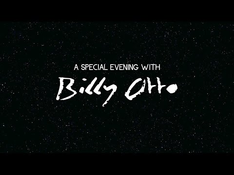 A Special Evening with Billy Otto