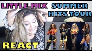 Little Mix - Summer Hits Tour (1/3) | React | Canal Mixturinha