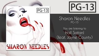 Watch Sharon Needles Hail Satan video