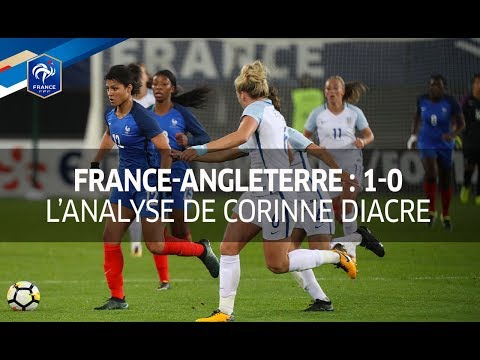 France-Angleterre Féminine (1-0) : l'analyse de Corinne Diacre I FFF 2017