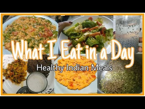what-i-eat-in-a-day:-indian-meals-healthy-|-diet-plan-to-lose-4kgs-in-month-&-super-immunity
