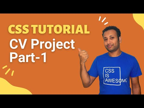 CSS3 Bangla Tutorial 19 : Complete CV Project (part-1)