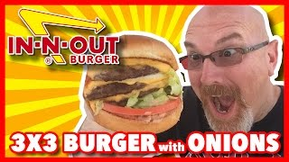 3X3 Burger at In-N-Out Burgers Review