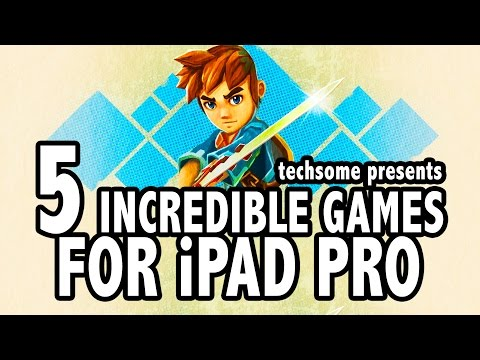 5 Incredible Games Optimised for iPad Pro